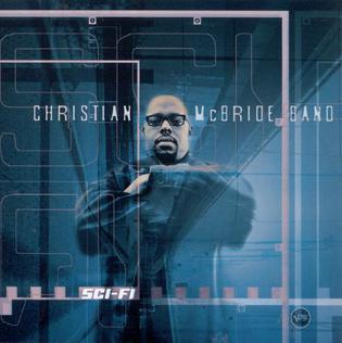 <i>Sci-Fi</i> (album) 2000 studio album by Christian McBride