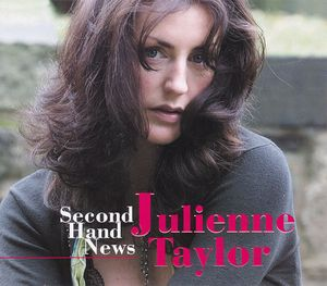 Second Hand News 2000 song performed by Julienne Taylor