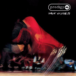 Smack My Bitch Up 1997 single by the Prodigy