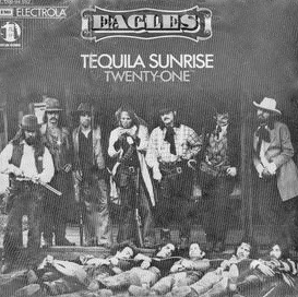 Tequila Sunrise (song) single by the Eagles
