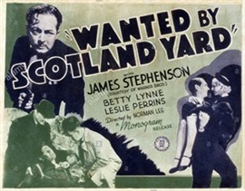 <i>Wanted by Scotland Yard</i>