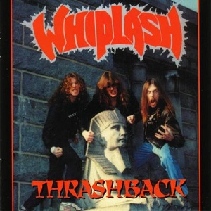 <i>Thrashback</i> 1998 studio album by Whiplash