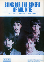 Being for the Benefit of Mr. Kite! original song written and composed by Lennon-McCartney