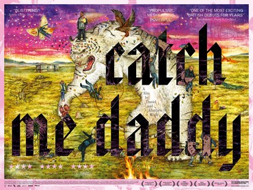 Catch Me Daddy POSTER.jpg