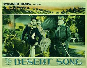 <i>The Desert Song</i> (1929 film) 1929 film by Roy Del Ruth