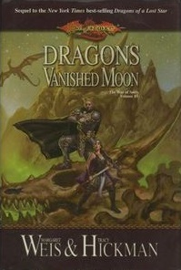 Dragons of a Vanished Moon (Dragonlance: War of Souls, Book 3)
