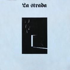 <i>La strada</i> (album) 1987 studio album by La Strada