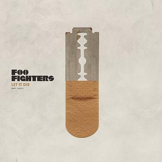 Let It Die (song) 2008 single by Foo Fighters