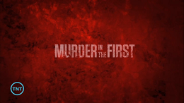 <i>Murder in the First</i> (TV series) TV series