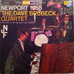<i>Newport 1958</i> (Dave Brubeck album) 1958 live album by Dave Brubeck