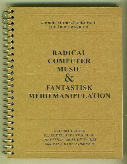 Radical Computer Music