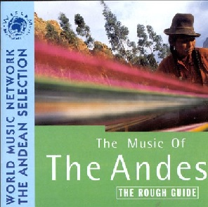 <i>The Rough Guide to the Music of the Andes</i> 1996 compilation album by Various artists