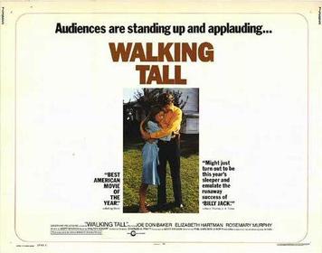 where was walking tall filmed