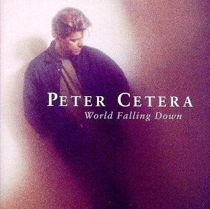 <i>World Falling Down</i> 1992 studio album by Peter Cetera