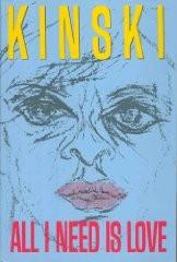 <i>All I Need Is Love</i> book by Klaus Kinski