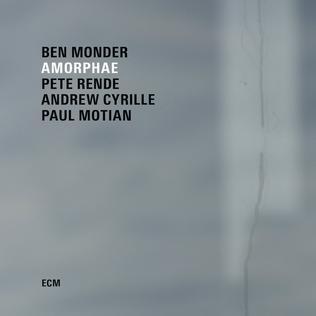 <i>Amorphae</i> 2016 studio album by Ben Monder