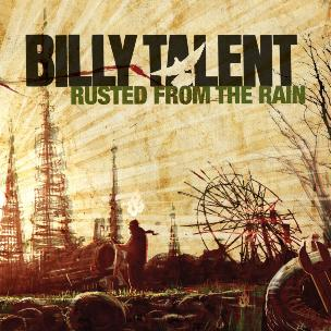 Rusted from the Rain 2009 single by Billy Talent