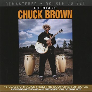 <i>Best of Chuck Brown</i> 2005 greatest hits album by Chuck Brown