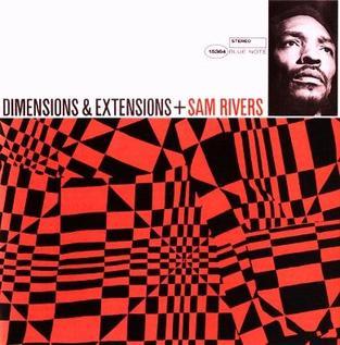 <i>Dimensions & Extensions</i> 1986 studio album by Sam Rivers