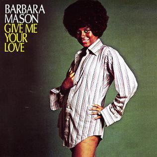 Give Me Your Love (Barbara Mason album) - Wikipedia