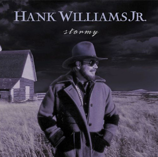 <i>Stormy</i> (album) 1999 studio album by Hank Williams, Jr.