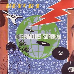 Hey DJ (The Worlds Famous Supreme Team song)