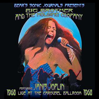 <i>Live at the Carousel Ballroom 1968</i> 2012 live album by Big Brother and the Holding Company featuring Janis Joplin