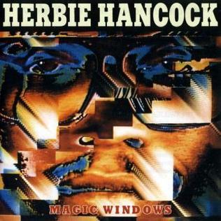 <i>Magic Windows</i> 1981 studio album by Herbie Hancock
