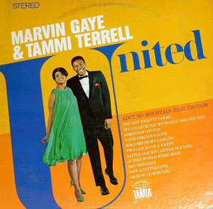 <i>United</i> (Marvin Gaye and Tammi Terrell album) studio album by Marvin Gaye and Tammi Terrell