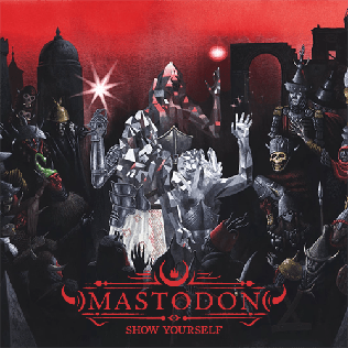 Show Yourself single by Mastodon