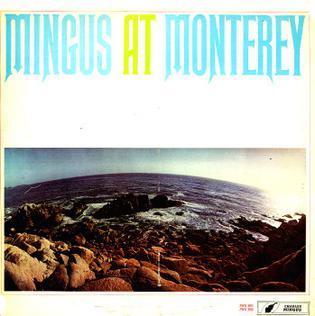 <i>Mingus at Monterey</i> 1964 live album by Charles Mingus
