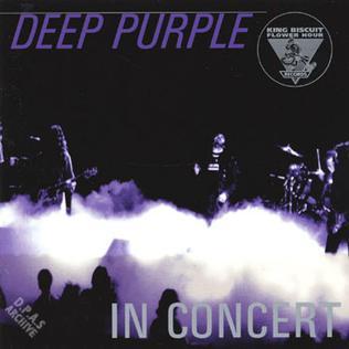 <i>King Biscuit Flower Hour Presents: Deep Purple in Concert</i> 1995 live album by Deep Purple