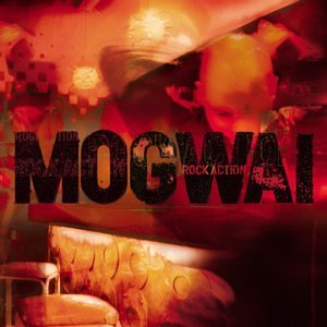 <i>Rock Action</i> (album) 2001 studio album by Mogwai