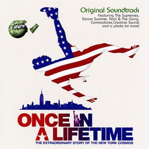 <i>Once in a Lifetime Original Soundtrack</i> album
