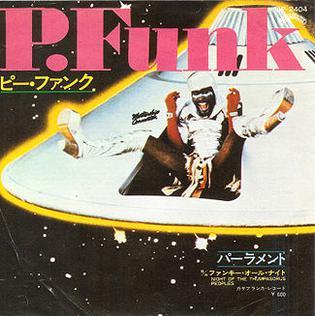 Imagem da capa da música P. Funk (Wants to Get Funked Up) de Parliament