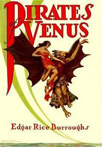 Pirates of Venus by Edgar Rice Burroughs, Edga...