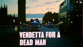 Vendetta for a Dead Man 24th episode of the first season of Randall and Hopkirk