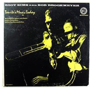 <i>Tonites Music Today</i> 1956 studio album by Zoot Sims and Bob Brookmeyer