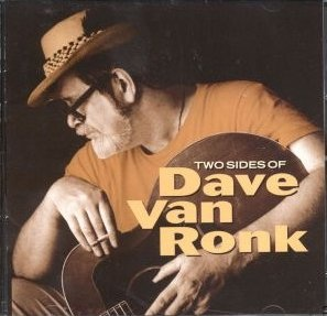<i>Two Sides of Dave Van Ronk</i> 2002 compilation album by Dave Van Ronk