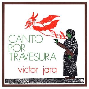 <i>Canto por travesura</i> 1973 studio album by Víctor Jara
