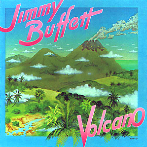 <i>Volcano</i> (Jimmy Buffett album) 10th studio album by American popular music singer-songwriter Jimmy Buffett