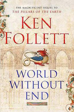 File:World Without End-Ken Follet Cover World Wide Edition 2007.jpg