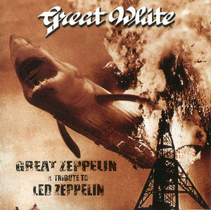 <i>Great Zeppelin: A Tribute to Led Zeppelin</i> 1998 live album by Great White
