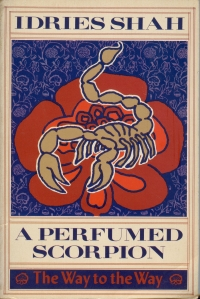 <i>A Perfumed Scorpion</i> book by Idries Shah