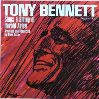 <i>Sings a String of Harold Arlen</i> 1960 studio album by Tony Bennett