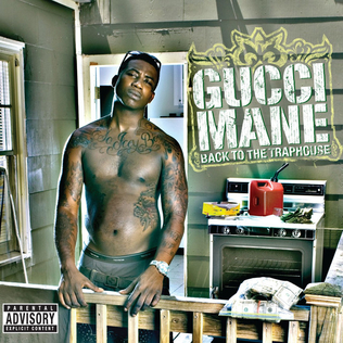 Gucci Mane - Back To The Traphouse (2007) FLAC