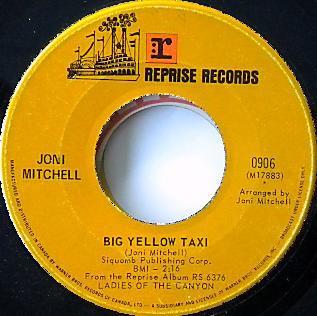 Big Yellow Taxi 1970 single by Joni Mitchell