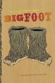 Bigfoot The Life and Times of a Legend.jpg