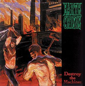 <i>Destroy the Machines</i> 1995 studio album by Earth Crisis
