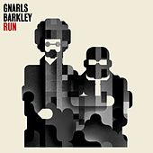Gnarls Barkley run single.jpg